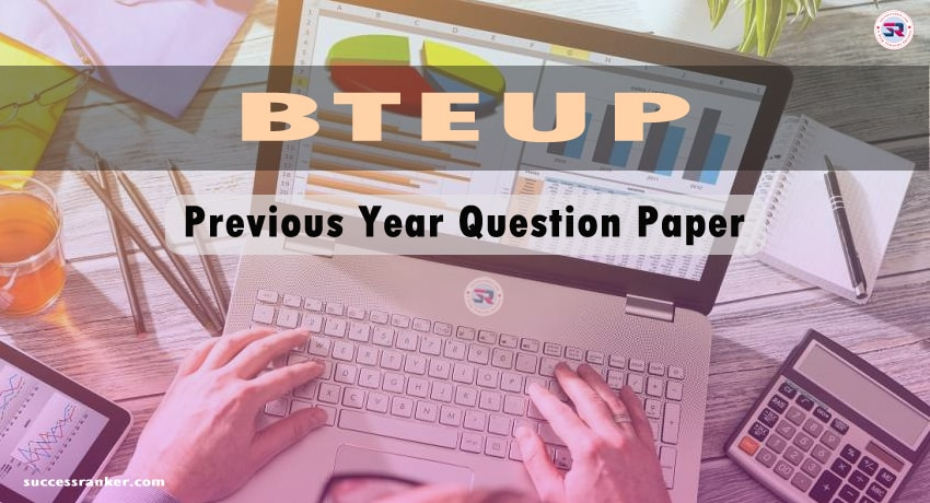 BTEUP Previous Year Question Papers