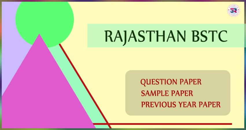 Rajasthan BSTC Question Paper