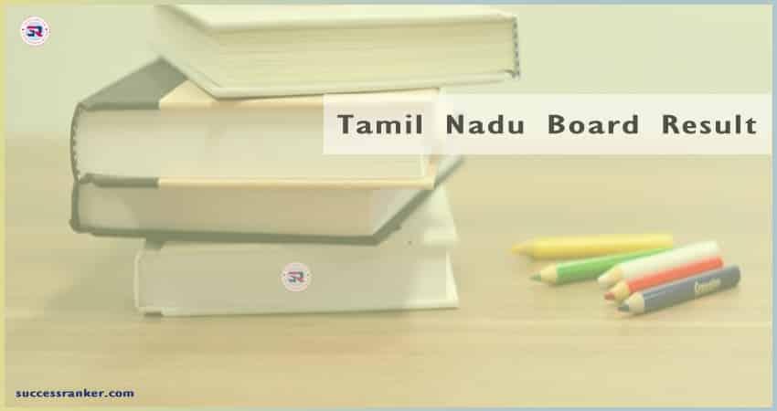 Tamil Nadu Board Result