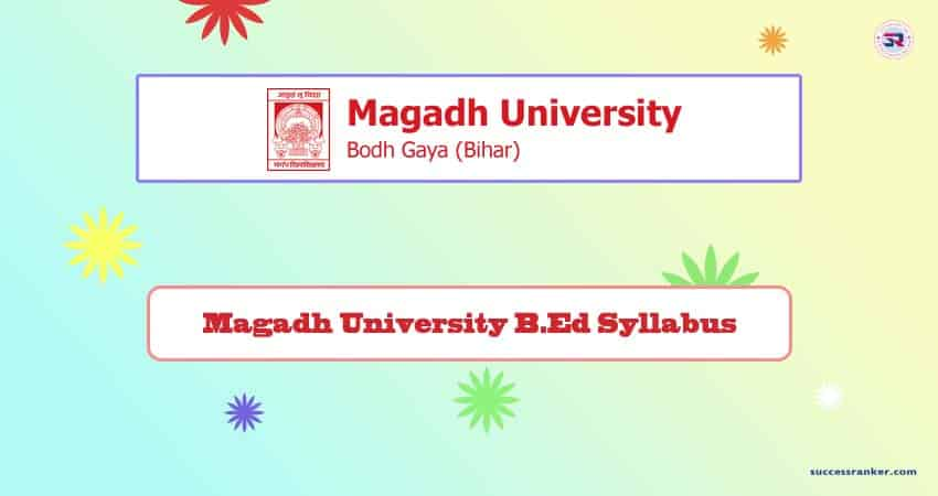 Magadh University B.Ed Syllabus
